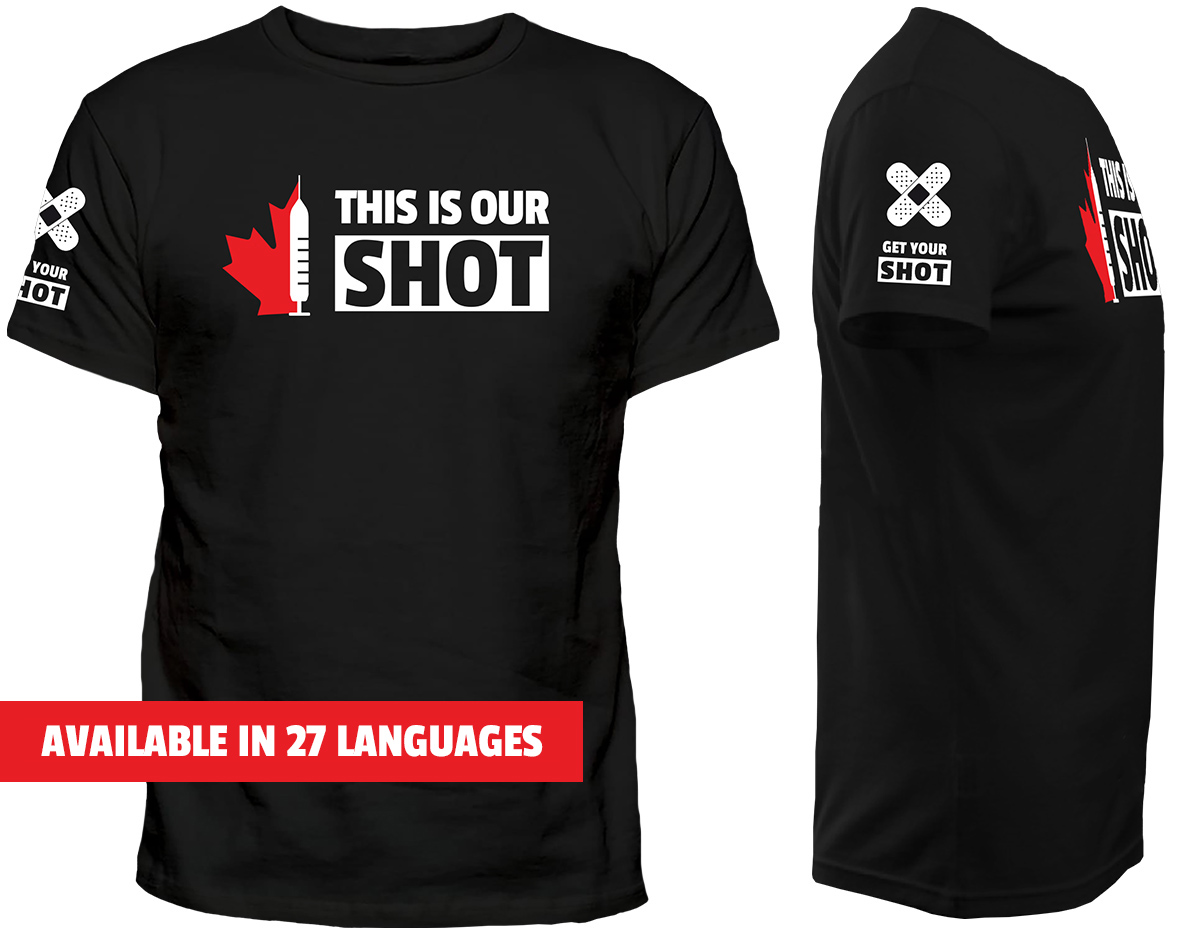 This Is Our Shot tshirt available in 27 languages